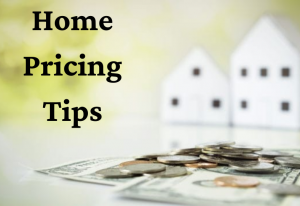 Home Pricing Tips